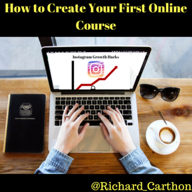 How to Create Your First Online Course Final