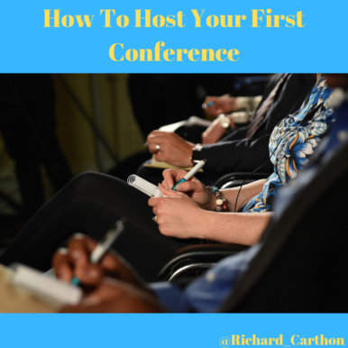 How To Host Your First Conference